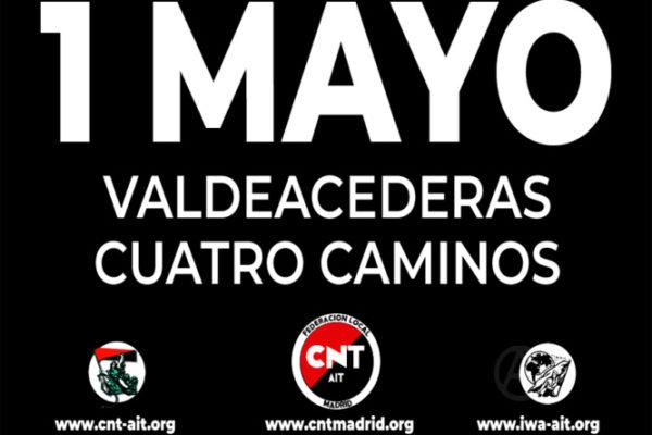 Manifestación 1 de Mayo en Madrid.         12 hrs. Valdeceaderas – Cuatro Caminos