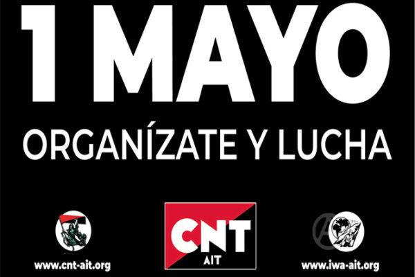 El/la patrón/a nos explota, el Estado nos reprime. 1 de Mayo, organizate y lucha
