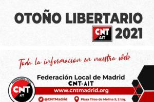 Otoño libertario 2021. Federación Local de Madrid de la CNT-AIT